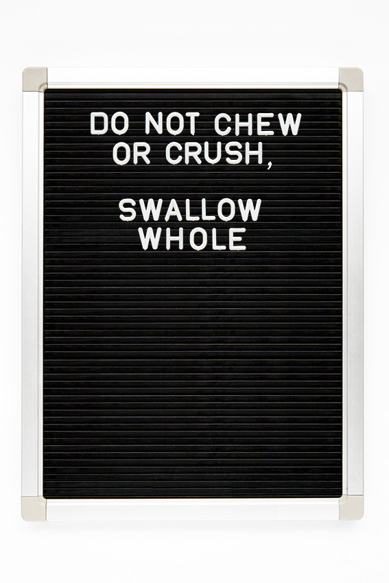 do not chew or crush, swallow whole copy.jpg