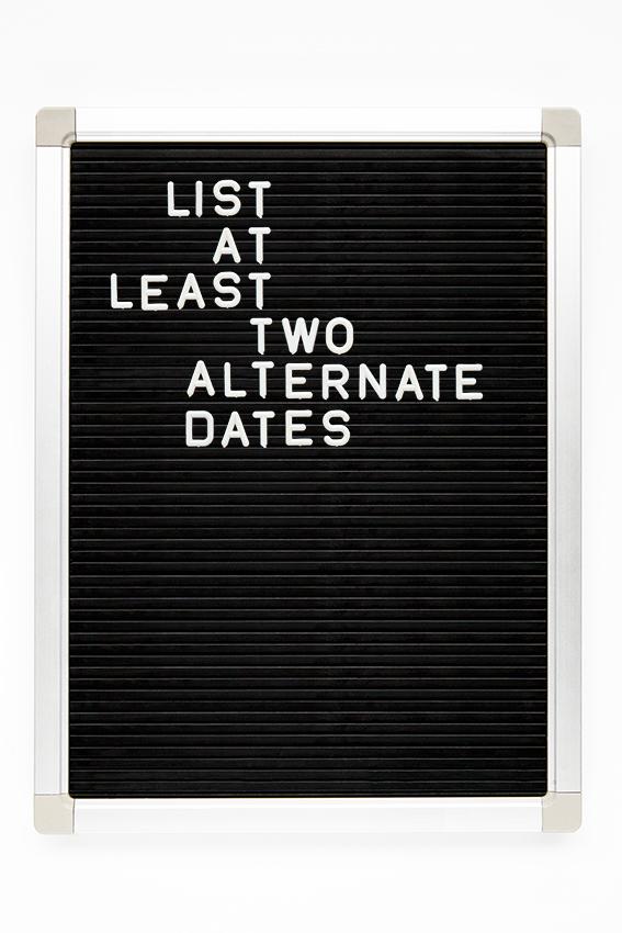 list at  least two alternate dates copy.jpg