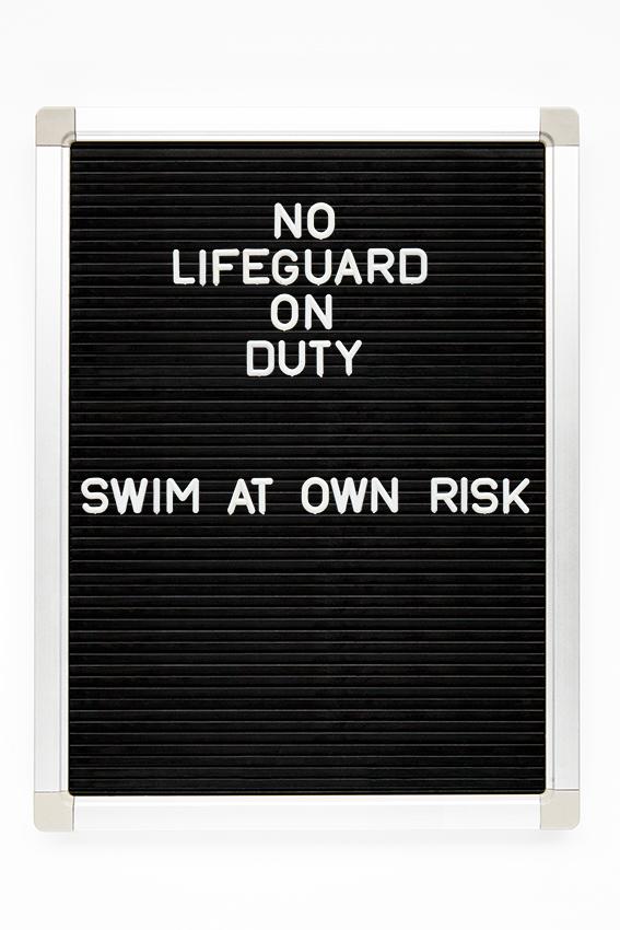 no lifeguard on duty, swim at own risk copy.jpg
