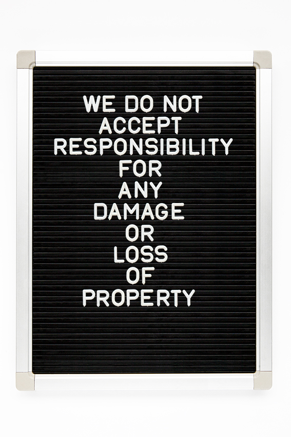 we do not accept responsibility for any damage or loss of property copy.jpg