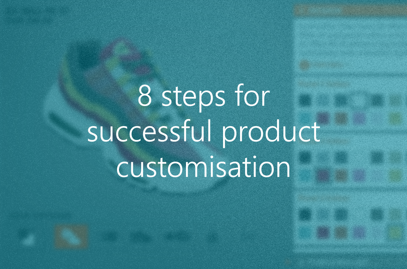 8-steps-for-product-customisation.png