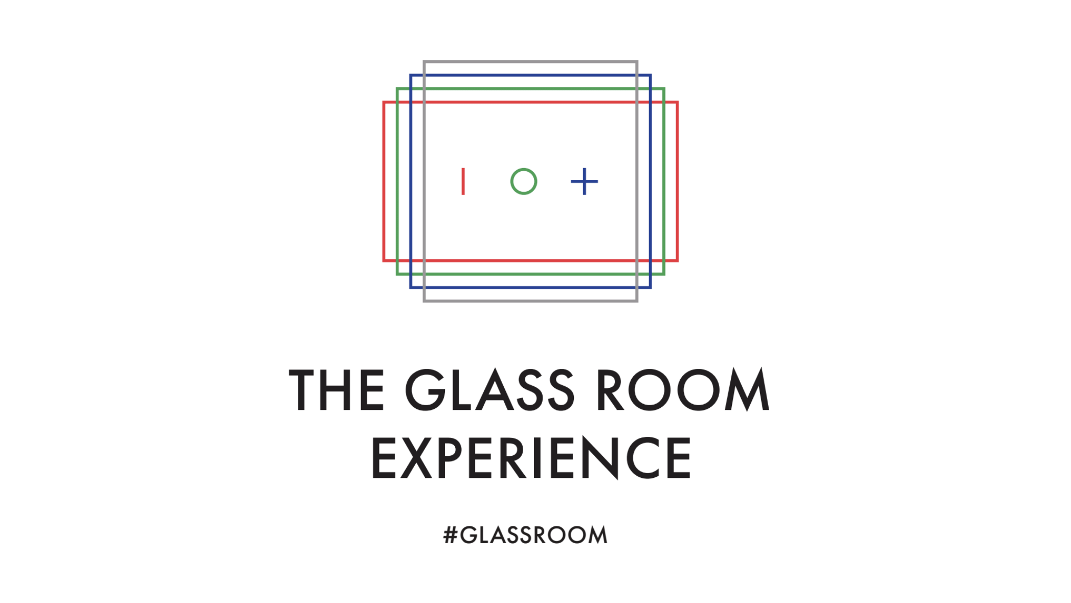 The Glass Room Experience IOT