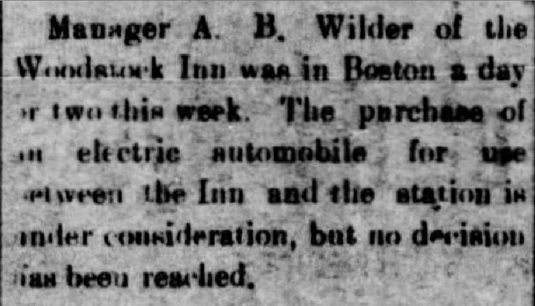 The Woodstock Inn's manager, Arthur Wilder, goes to Boston with Wilfred Smith to purchase an electric vehicle. - Spirit of the Age. May 17, 1913.