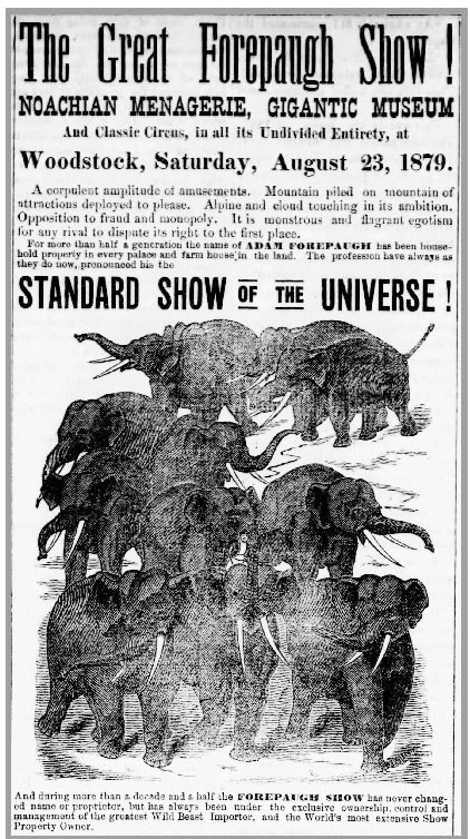 The Great Forepaugh Show! - Most likely held at the Windsor County Fairgrounds (now Billings Farm & Museum).
