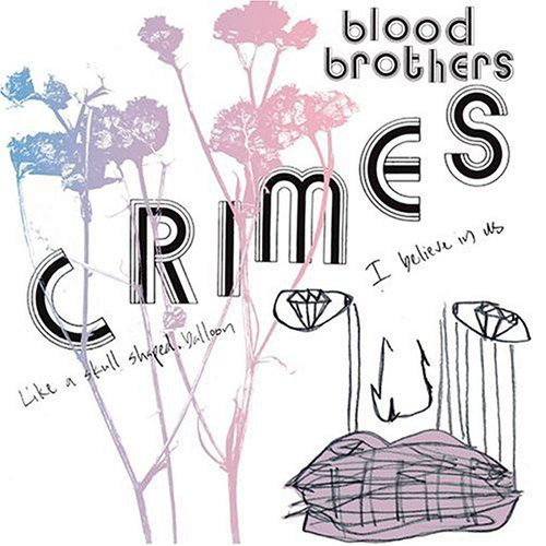 "THE BLOOD BROTHERS  ""CRIMES"" LP  (GUITAR)"