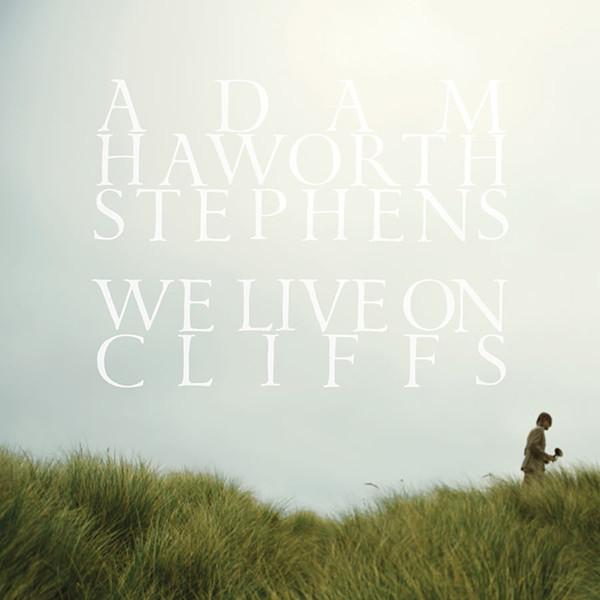 "ADAM HAYWORTH STEPHENS  ""WE LIVE ON CLIFFS"" LP  (GUITAR)"