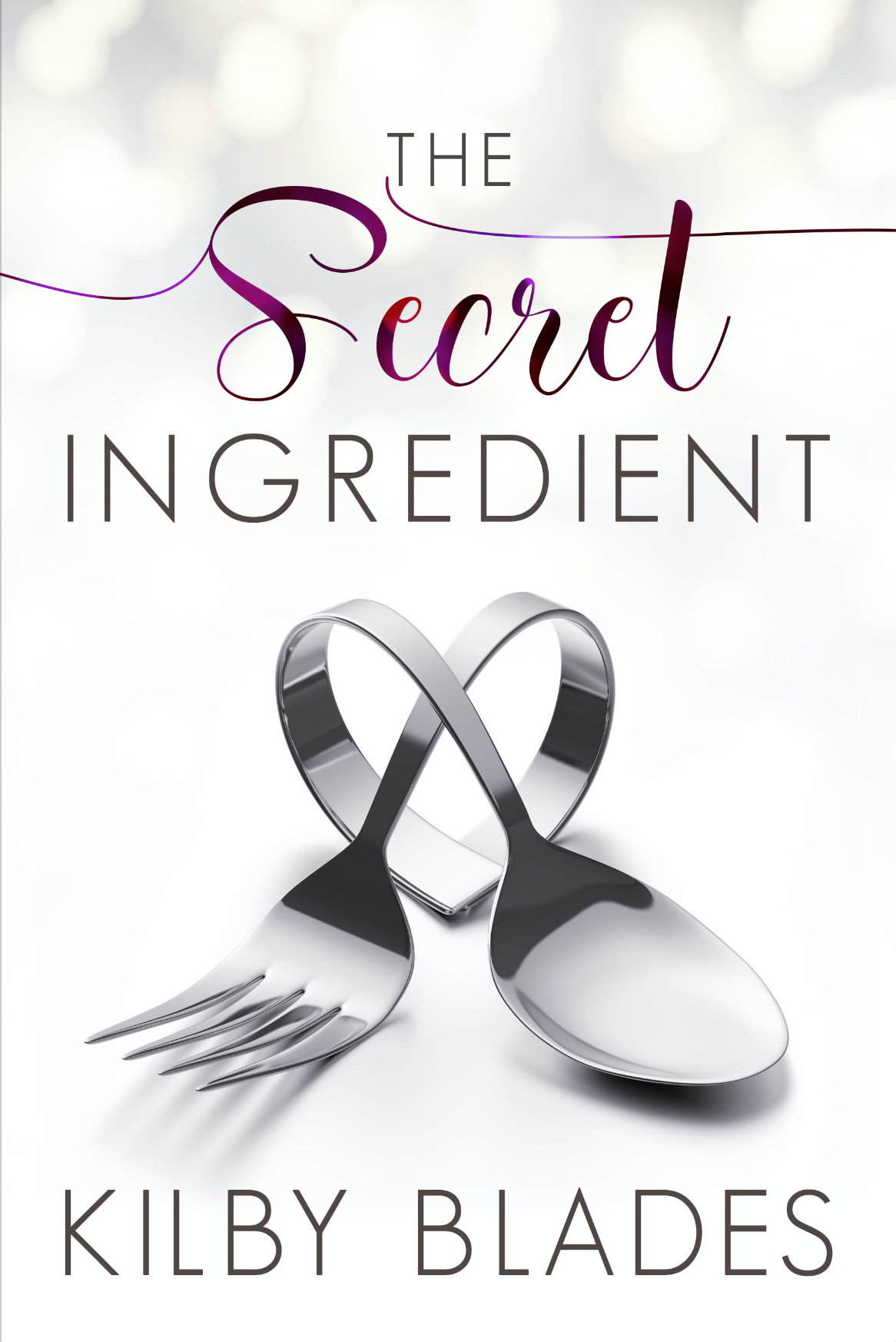 The Secret Ingredient by Kilby Blades Temporary Cover