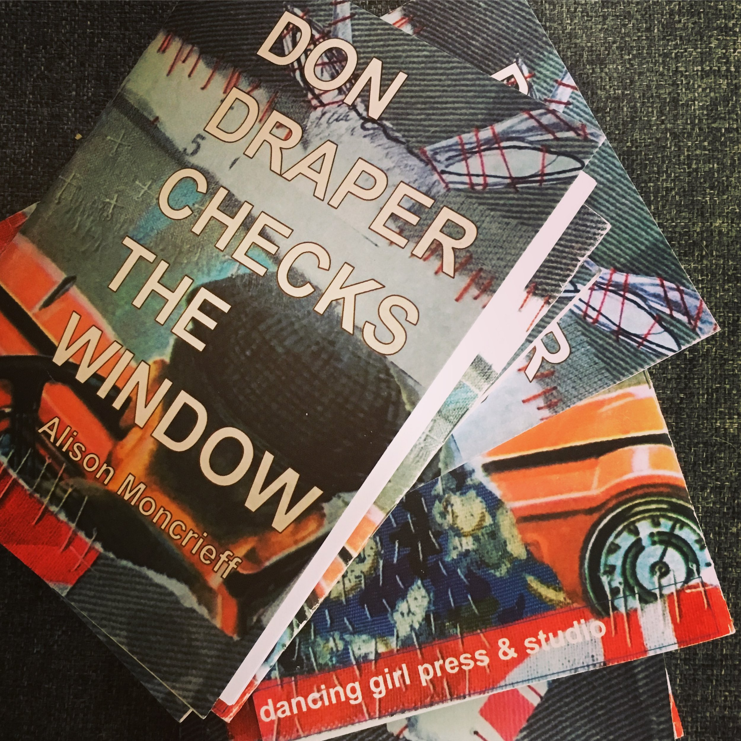 - don draper checks the window came out in September of 2017 from dancing girl press & studio. I was watching Mad Men. It started with