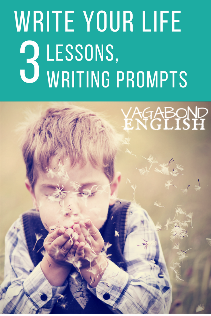 Writing about your life in 3 lessons and three writing prompts...