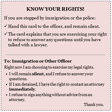 Know-Your-Rights Card Provided by the  National Immigration Law Center