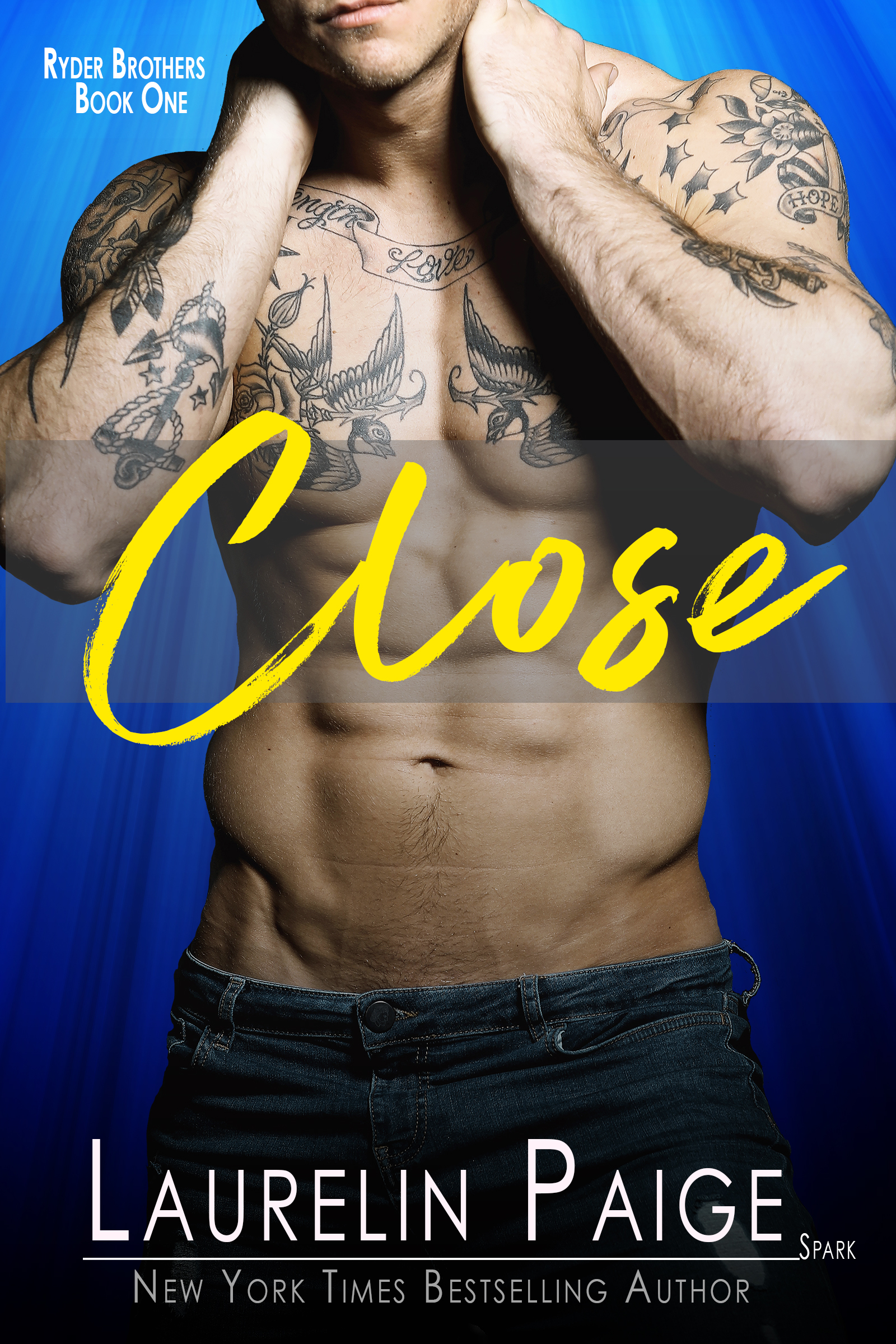 Close, Ryders Brothers Book 1