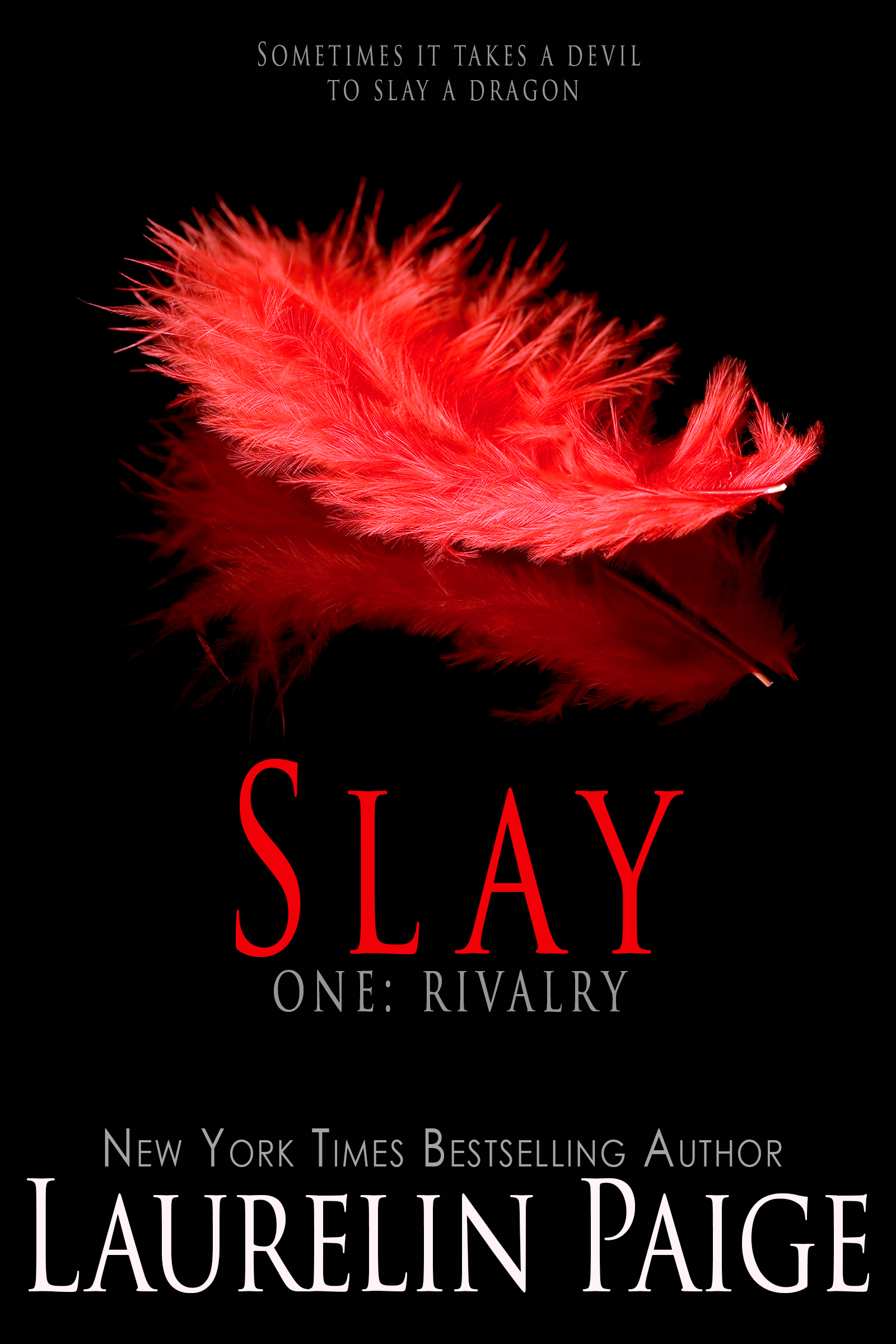 Slay One: Rivalry