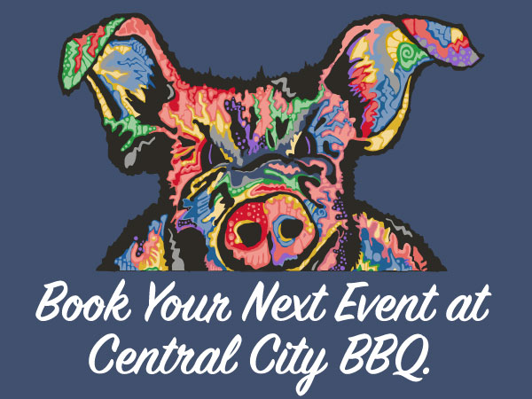 CONTACT DONNA   catering@centralcitybbq.com  or (504) 558-4276