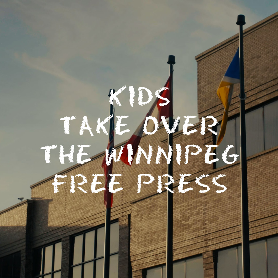 Kids Take Over The Winnipeg Free Press