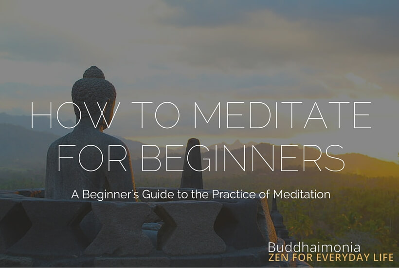 How to Meditate for Beginners via Buddhaimonia