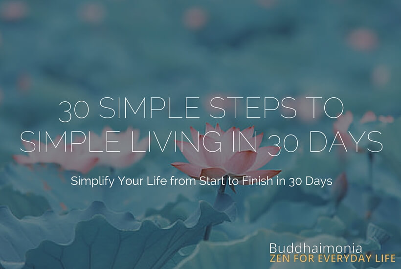 30 Simple Steps to Simple Living in 30 Days