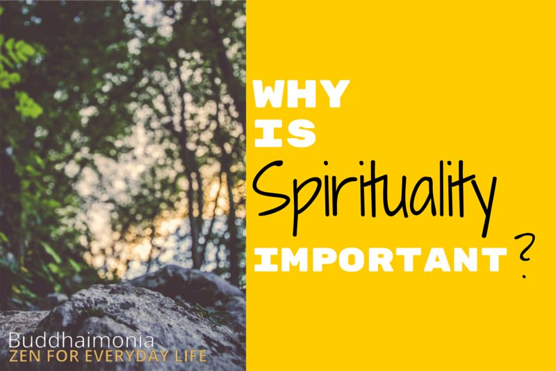 The Ultimate Guide to Spirituality Part 2 via Buddhaimonia Zen for Everyday Life