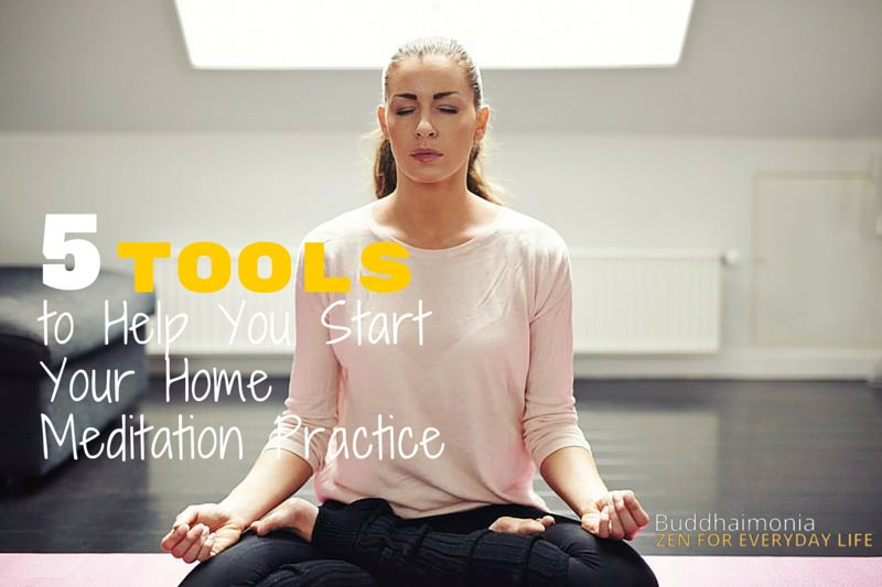 5 Tools to Help You Start Your Home Meditation Practice via Buddhaimonia