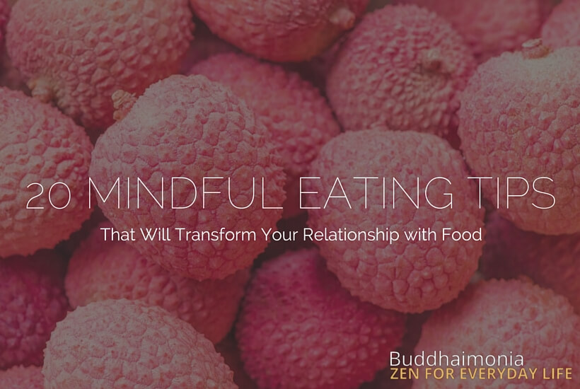 20 Mindful Eating Tips