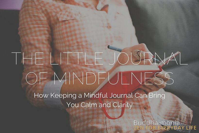TheLittleJournalofMindfulness-HowKeepingaJournalCanEnhanceYourMindfulnessPractice2.jpg