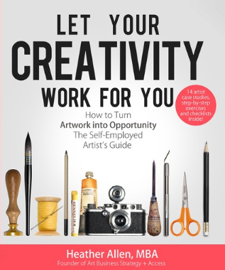 Screenshot_2018-08-14 Let Your Creativity Work For You How to Turn Artwork Into Opportunity by Heather Allen - Google Search.png