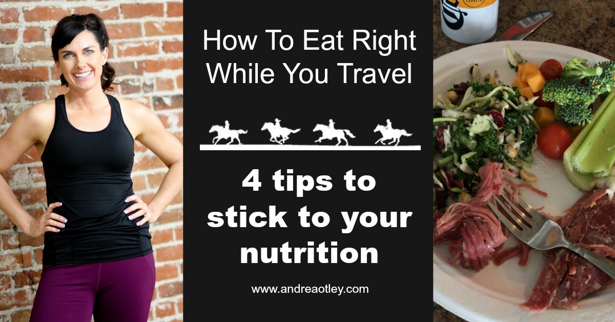 how to eat right when you travel.jpg
