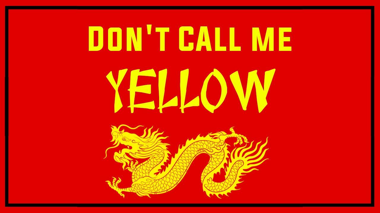 Dont-call-me-yellow.jpg