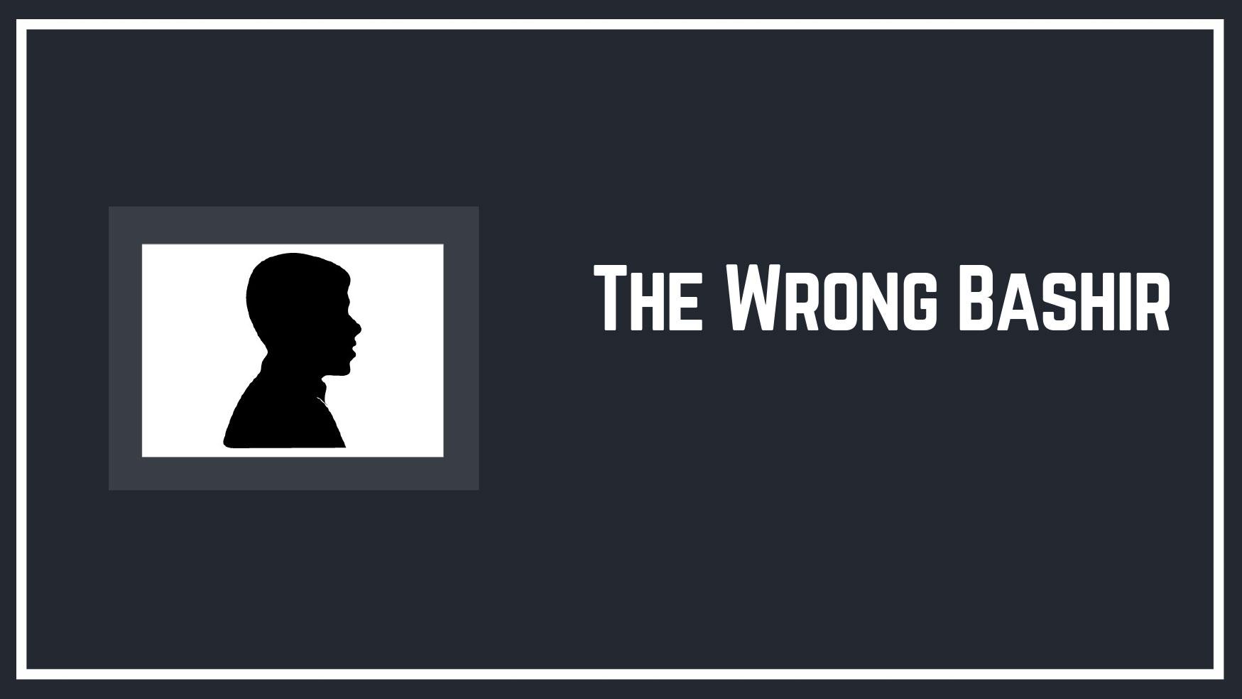 The-Wrong-Bashir.jpg