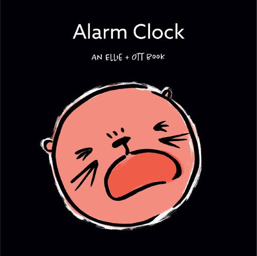 """""""Alarm Clock"""" is an Ellie + Ott board book for the second month of your newborn's life and talks about adjusting to the new changes and sleep schedule of a new baby, mostly in black and white with some red."""