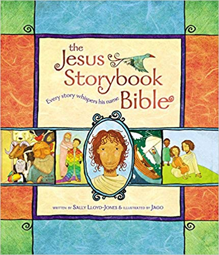 """""""The Jesus Storybook Bible: Every Story Whispers His Name"""" is a children's bible by Sally Lloyd-Jones and illustrated by Jago"""