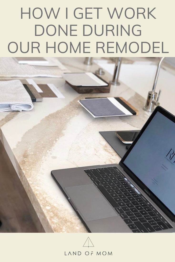 """How I Get Work Done During Our Home Remodel"" by El Abad of Land of Mom. El shares the story of their major home renovations and how that has affected her work as an entrepreneur and her ability to parent her two toddlers and newborn baby. 