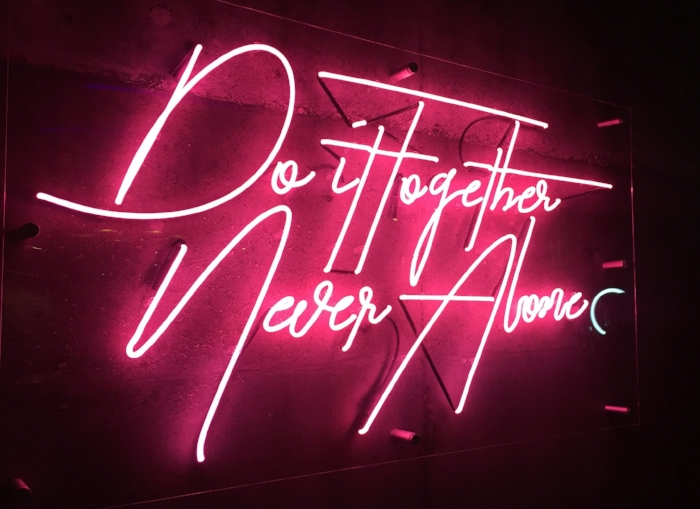 do it together never alone neon sign