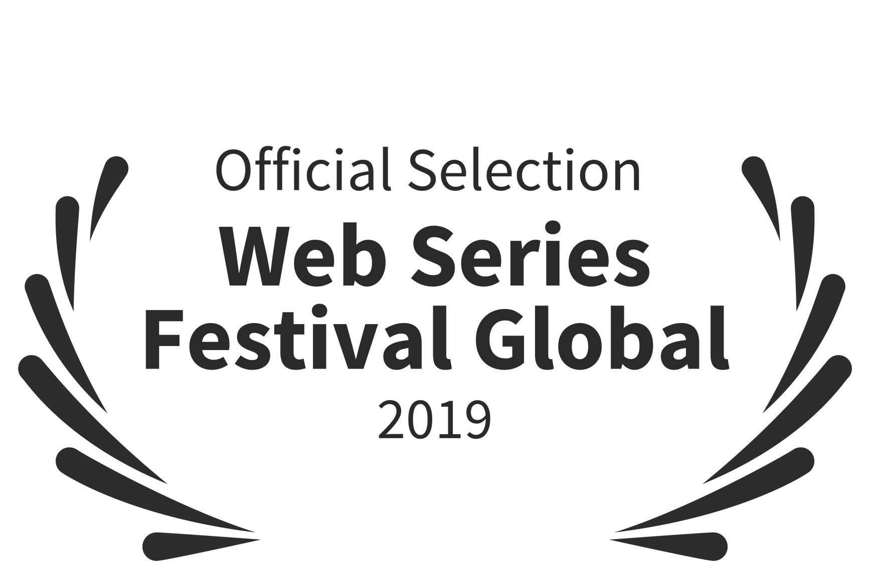 Official Selection  - Web Series Festival Global - 2019.jpg