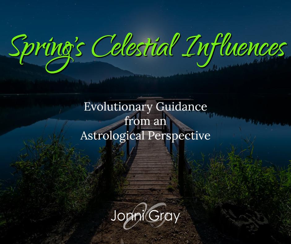 Spring's Celestial Influences.jpg