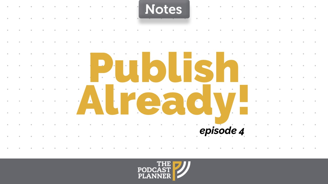 publish-your-podcast-the-podcast-planner