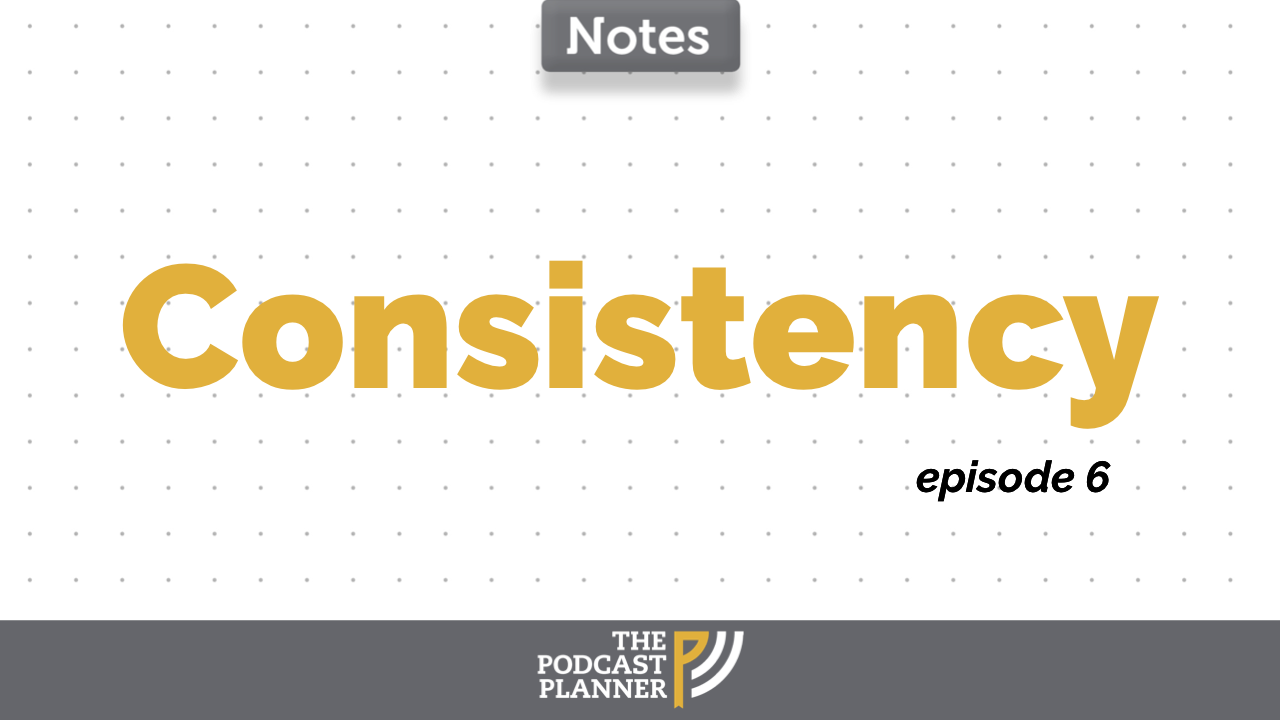 podcasting-consistency