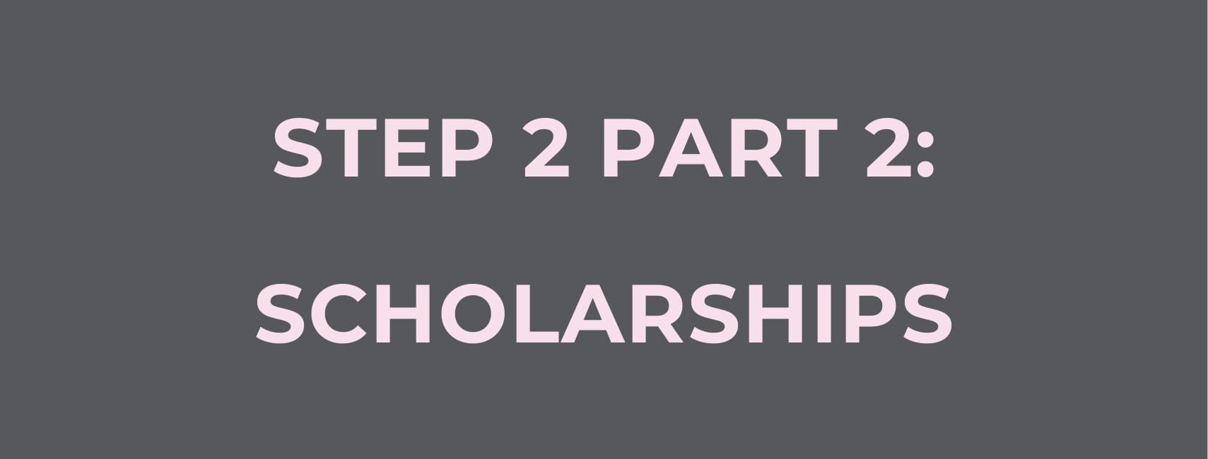 Scholarships Step 2 Part 2 (1)-1.jpg