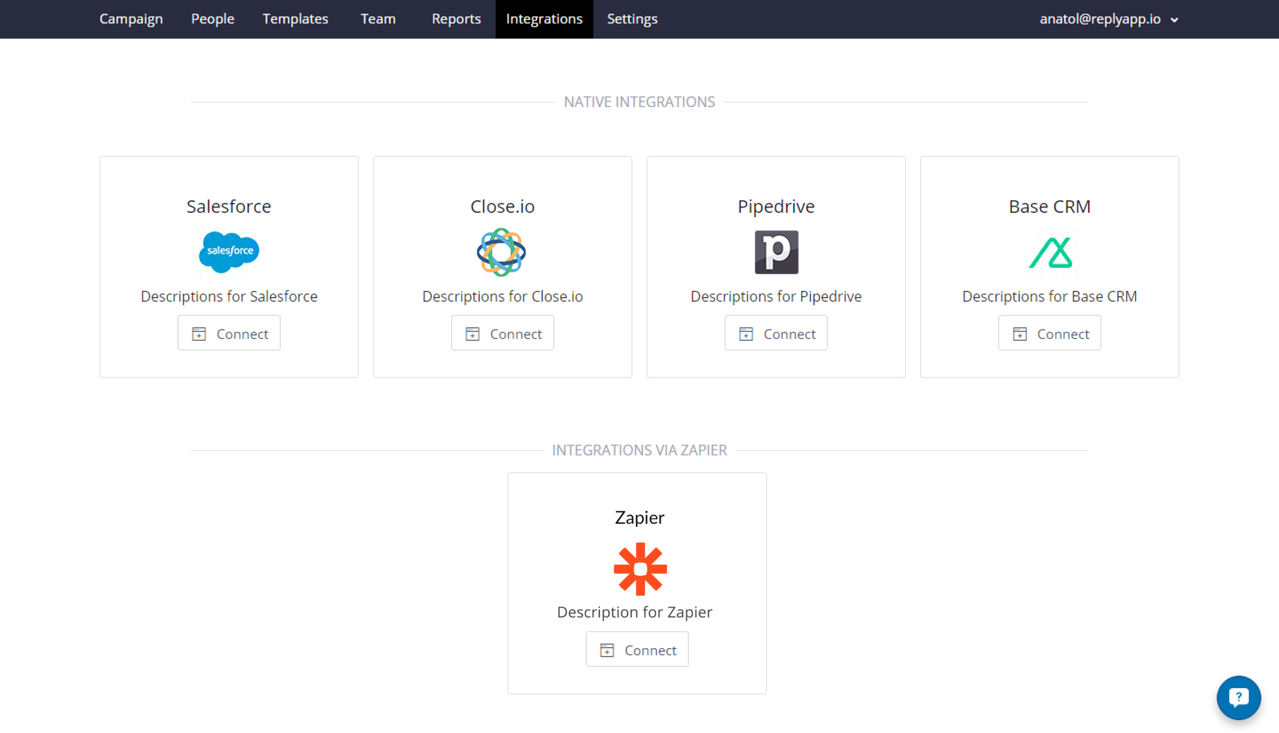 CRM Integration - Make use of our native integrations with the most popular CRMs out there or set up your own triggers with more than 400 applications and services via Zapier.