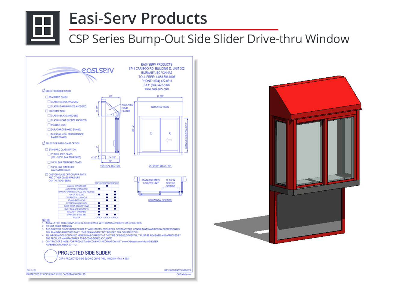 3011-121 CSP Series Bump=Out Side Slider Drive-thru Window