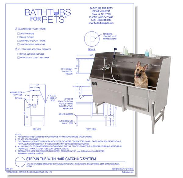 Stainless Steel Step-In Animal Bathtub
