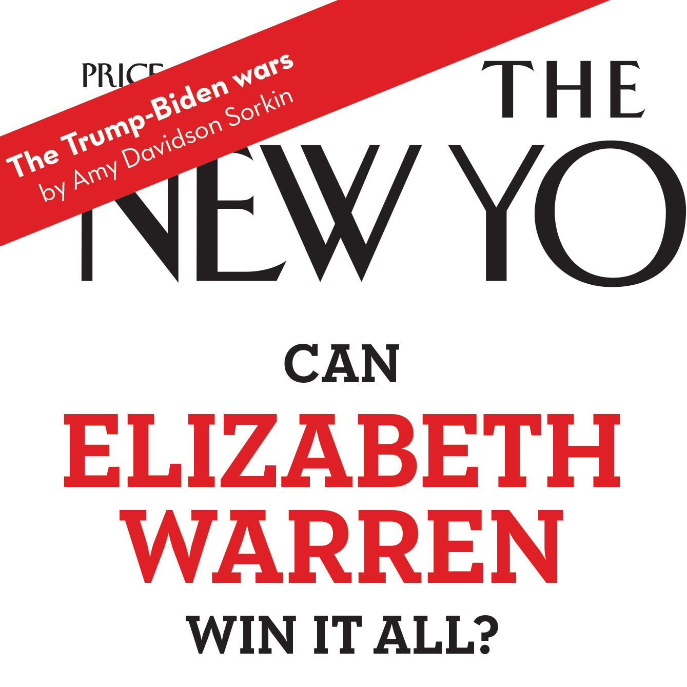 Can Elizabeth Warren Win It All? • Fighting Outsized Wealth in the 2020 race •   The New Yorker