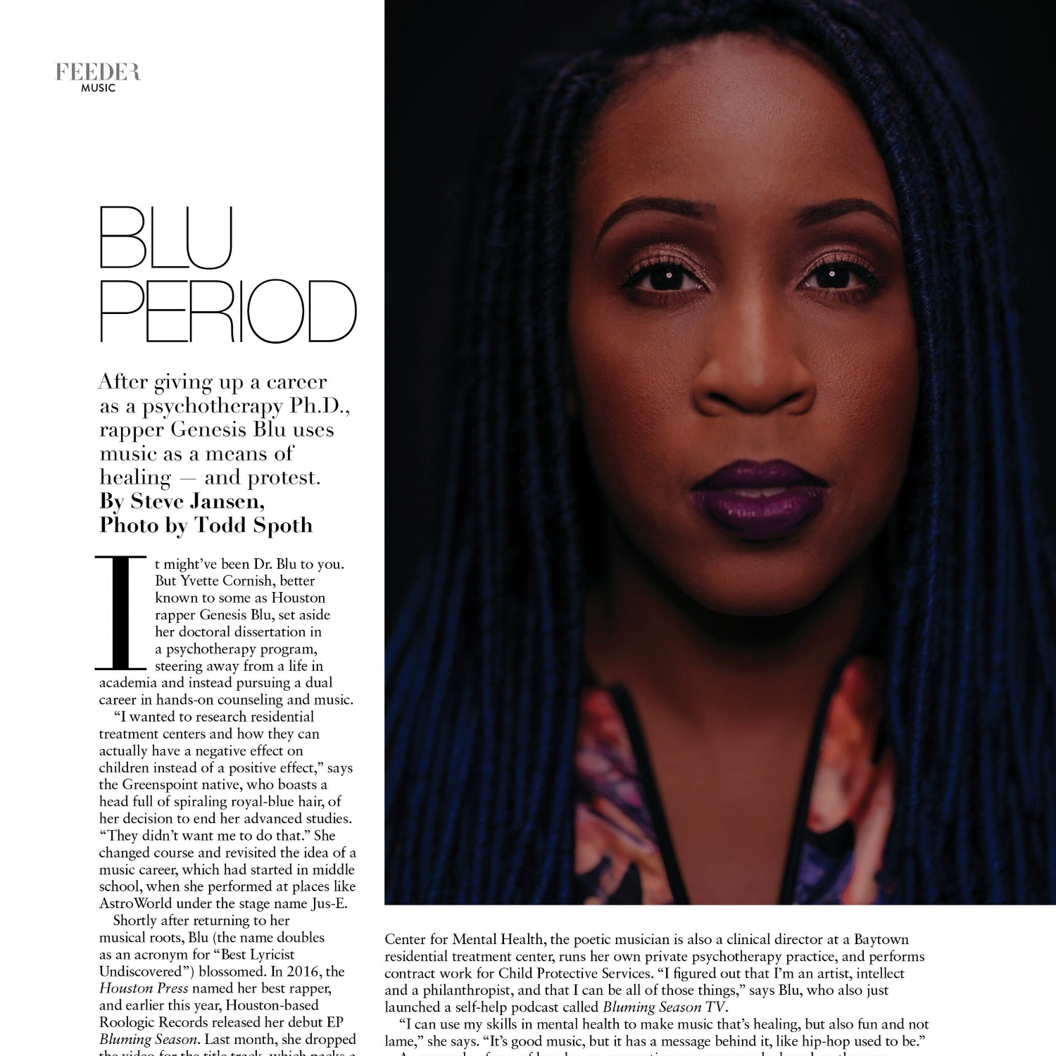 Blu Period - After giving up a career as a psychotherapy Ph.D., rapper Genesis Blu uses music as a means of healing — and protest.