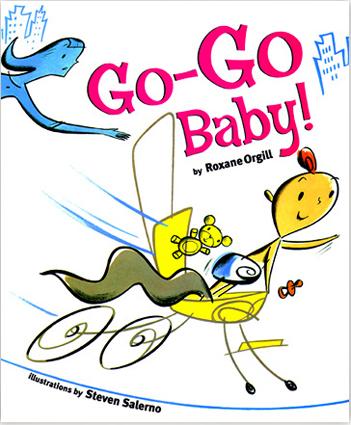 Go-Go Baby! /Marshall Cavendish Children's Books