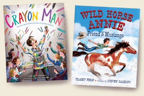^  covers of the two most recent picture books (non-fiction) released in 2019 illustrated by  Steven Salerno  -  The Crayon Man   written by Natascha Biebow,   and  Wild Horse Annie  -written by Tracey Fern