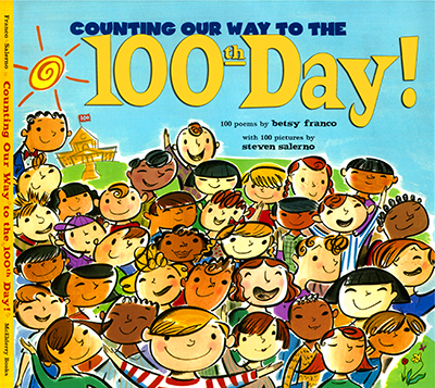 Counting Our Way to the 100th Day /2004 Margaret McElderry Books