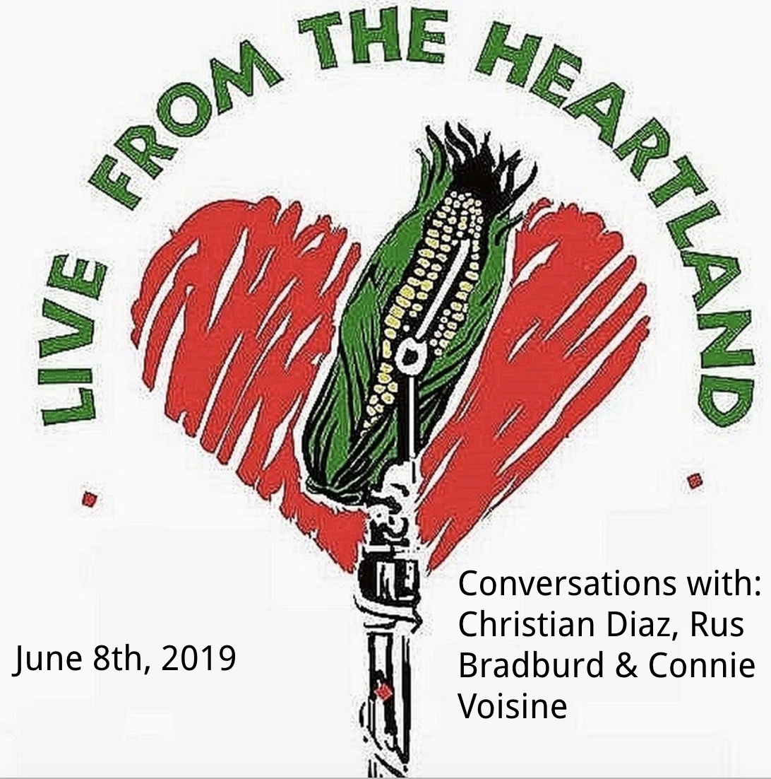 June 8th, 2019 - Co-Hosts: Michael James, Katy Hogan, & Thom ClarkThis show's guests include: Christian Diaz, Rus Bradburd & Connie Voisine.Music Producer: Lynn Orman WeissEngineer: Jake LevyVideographer: Michelle Song