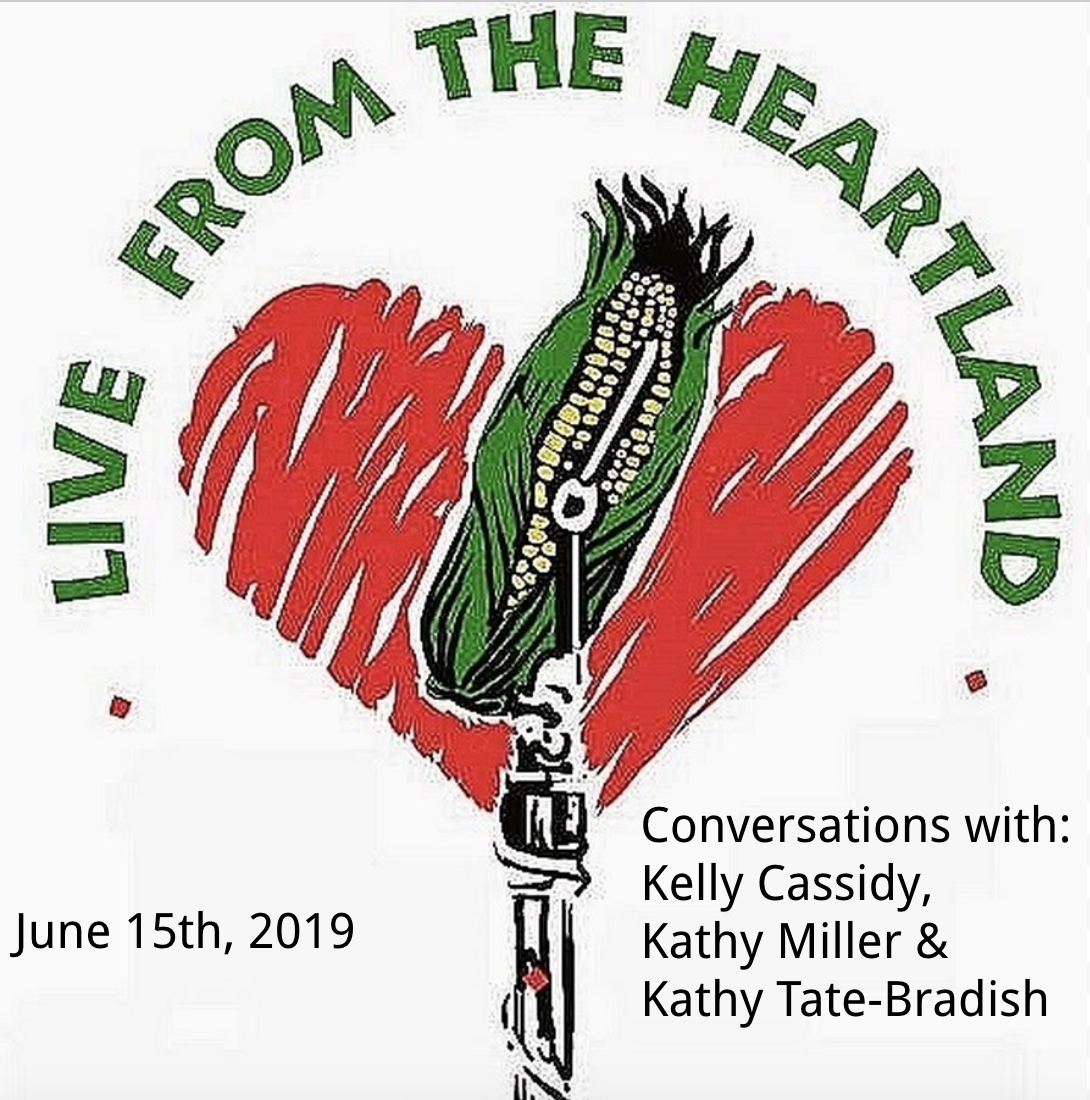 June 15th, 2019 - Co-Hosts: Michael James, Katy Hogan, & Thom ClarkThis show's guests include: Kelly Cassidy, Kathy Miller, & Kathy Tate-BradishMusic Producer: Lynn Orman WeissEngineer: Jake Levy