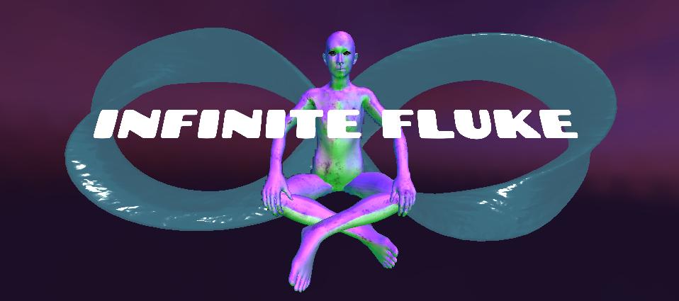 Infinite Fluke