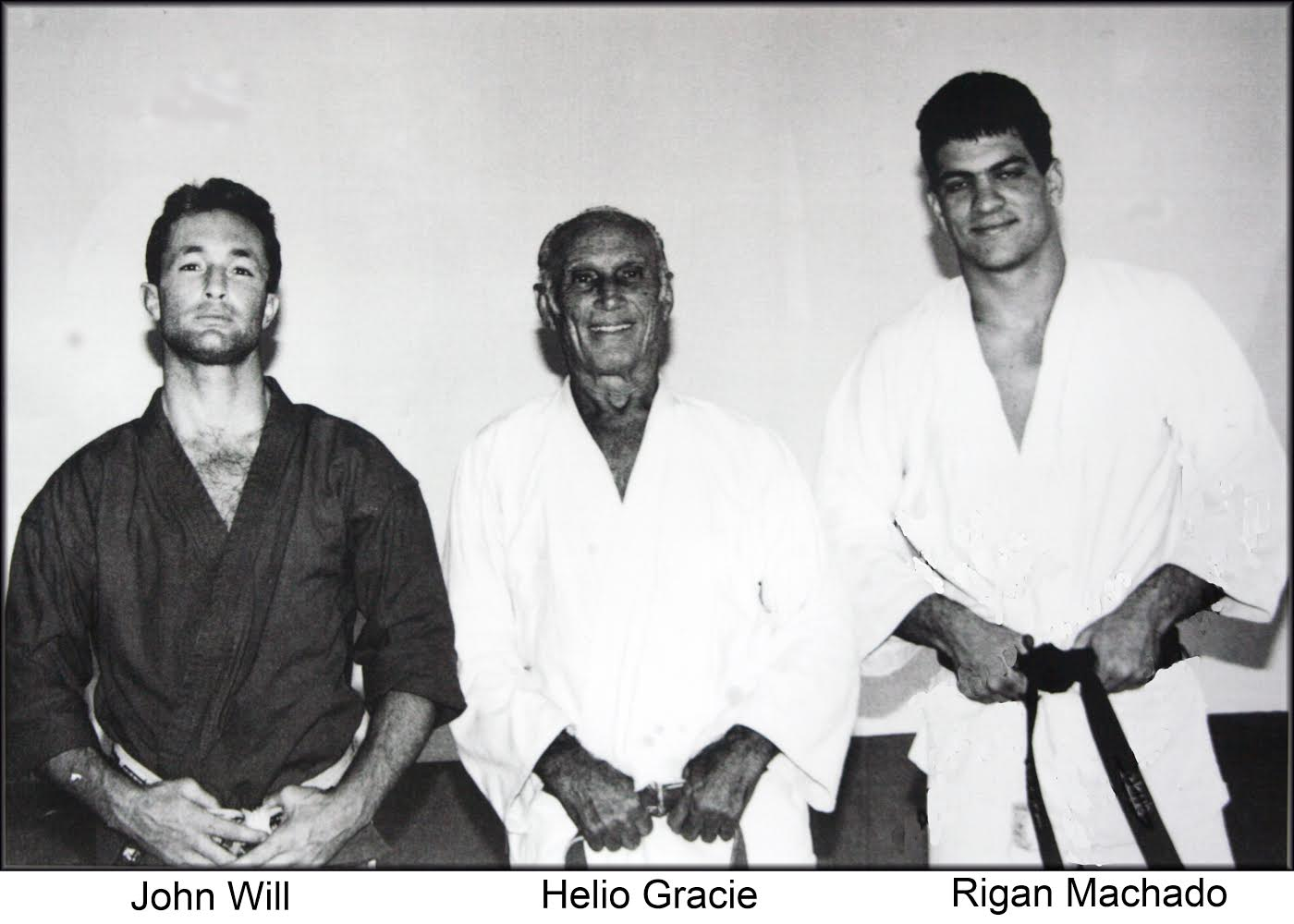 John Will, Helio Gracie, Rigan Machado, Brazilian Jiu Jitsu, Martial Arts Lifestyle, BJJ, MMA, Hollywood Jiu Jitsu, martial arts training, martial arts philosophy.