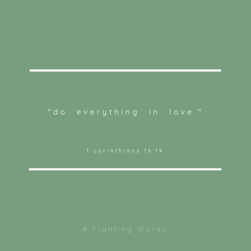 Do everything in love.jpeg